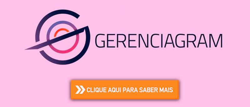 Clique aqui para conhecer Gerenciagram